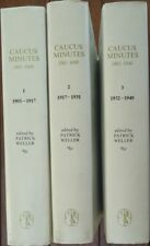 Caucus Minutes 1901 to 1949 - Vol. 1-3 Ed by Patrick Weller 3 Hardbacks 1st eds