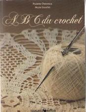 Livre ABC du Crochet - Paulette Chevassus et Nicole Douchin - Editeur Dargaud