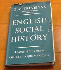 English Social History, A survey of 6 centuries 1944 HCDJ