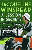 A Lesson in Secrets. Jacqueline Winspear (Maisie Dobbs Mystery 8) By Jacqueline