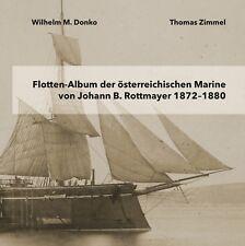 Flotten-Album der österreichischen Marine von Johann B. Rottmayer 1872-1880