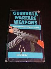 "Vintage Book, ""Guerrilla Warfar Weapons"", Terry Gander, 135 pgs., Hardcover"