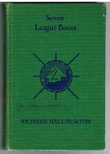 Seven League Boots by Richard Halliburton 1935 1st Edition Book! $