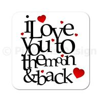 I Love You To The Moon & Back Valentines Birthday Gift Wooden Coaster