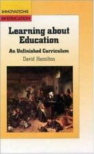 Learning About Education: An Unfinished Curriculum (English, Language, and Ed...