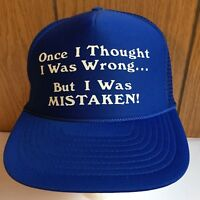 Vtg Trucker Hat Cap Thought I Was Wrong Mistaken Blue One Size Snap Mesh Back