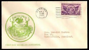 1935 US #775 Michigan Statehood Centennial on Cacheted Addressed FDC