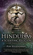 Hinduism a Scientific Religion : And Some Temples in Sri Lanka by Pon...