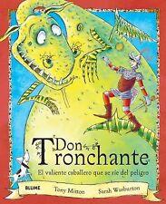 Don Tronchante: El valiente caballero que se rie del peligro (Spanish Edition)