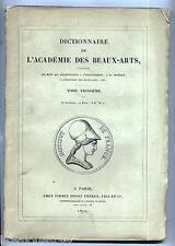 Dictionnaire de l'Académie des Beaux-Arts T2 (2,3è livraisons) +T3 (1,2,3) 5 n°