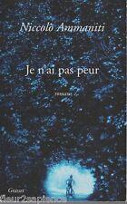 N. Ammaniti - JE N'AI PAS PEUR -  Grasset - 2001