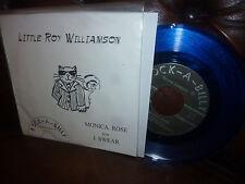 "Little Roy Williamson. Monica Rose, I Swear, Rock-A-Billy Records Blue Vinyl 7"""