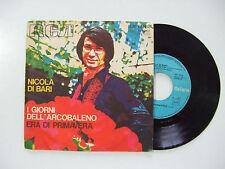 Nicola Di Bari –I Giorni Dell'Arcobaleno-Disco Vinile 45 Giri Stampa ITALIA 1972