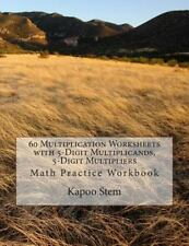 60 Days Math Multiplication: 60 Multiplication Worksheets with 5-Digit...