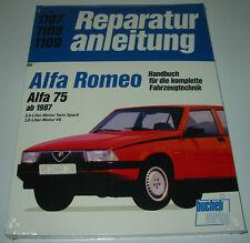 Reparaturanleitung Alfa Romeo 75 / 2,0 l Motor Twin Spark / 3,0 l V6 ab 1987 NEU