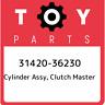 31420-36230 Toyota Cylinder assy, clutch master 3142036230, New Genuine OEM Part