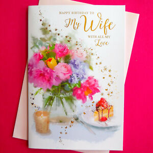 """Wife Birthday Card ~ With Love ~ Flowers Floral ~ Nice Verse ~ LARGE 9""""x6"""""""