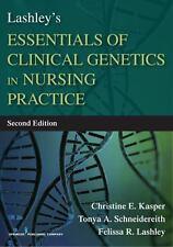 Lashley's Essentials of Clinical Genetics in Nursing Practice, Second Edition