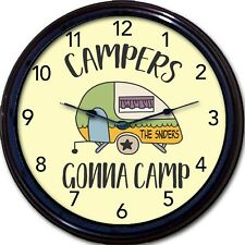 Campers Gonna Camp Camper Camping Custom Personalized Wall Clock Vacation New