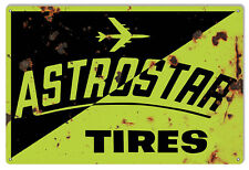 Aged Looking Astrostar Tires Gas Station Sign 12X18
