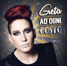 GRETA - AD OGNI COSTO - CD NUOVO SIGILLATO 2014