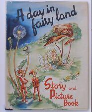 A Day in Fairyland, Sigrid Ramas, Ana Mae Seagren, Hardcover book w/dj. 1945