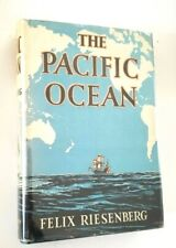 The Pacific Ocean by Felix Riesenberg Hardcover Dust Jacket early printing