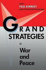 Grand Strategies in War and Peace (Revised) by Yale University Press...