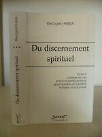 Georges Habra - Del Discernement Spirituale - 2011 - Edizioni Del Giubileo