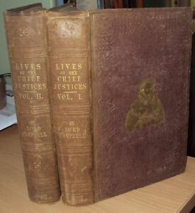 1849 - THE LIVES OF CHIEF JUSTICES OF ENGLAND FROM NORMAN CONQUEST 2 vols RARE