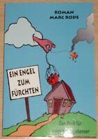 """TB """"Ein Engel zum Fürchten"""", Marc Rode, Roman, Versicherungshasser, NEU"""