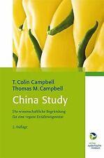 China Study: Die wissenschaftliche Begründung für eine v... | Buch | Zustand gut