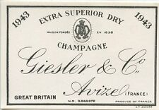 ETIQUETTE DE CHAMPAGNE / EXTRA SUPERIOR DRY CHAMPAGNE GIESLER & Co. AVIZE 1943