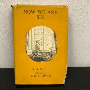 Now we are Six by A.A. Milne decorations by E.H. Shepard    Methuen   1951