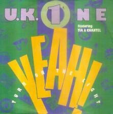 "7"" U. K. 1 (One)/Yeah Turn On The Light"