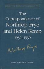 Collected Works of Northrop Frye: The Correspondence of Northrop Frye and...