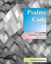 Psalms Code II: Secret of the Lord - Almanac of Mankind by Savasan Yurtsever