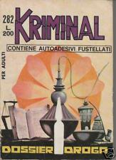 KRIMINAL     #   282    DOSSIER DROGA