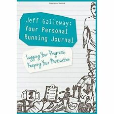 Jeff Galloway: Your Personal Running Journal by Galloway, Jeff | Paperback Book
