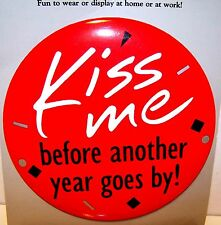 "Old Hallmark HUGE 6"" HOLIDAY BIG BUTTON Pin NEVER USED New Year KISS ME NLP1005"