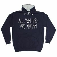 All Monsters Are Human HOODIE hoody birthday gift present fashion nerd geek top