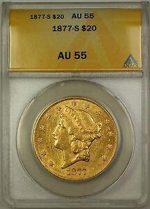 1877-S $20 Liberty Double Eagle Gold Coin ANACS AU-55
