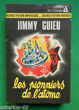 LES PIONNIERS DE L'ATOME JIMMY GUIEU  NO 16 EDITIONS TRIANGLE