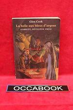 La Belle aux bleus d'argent - Glen Cook - Livre - Occasion