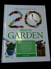 A Busy Person's Guide to the 20 Minute Garden by Gill Page (Hardback)