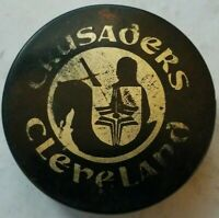 CLEVELAND CRUSADERS VINTAGE MADE IN CZECHOSLOVAKIA  HOCKEY PUCK beat up WHA ERA