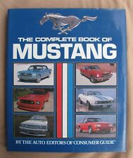 Complete Book of the Ford Mustang by Consumer Guide Editors (1989, Hardcover)