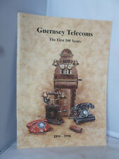 Guernsey Telecoms - The First 100 Years 1896-1996 - Illustrated