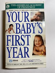 Your Baby's First Year by Steven P. Shelov (Paperback)