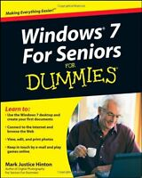 Windows 7 For Seniors For Dummies by Mark Justice Hinton